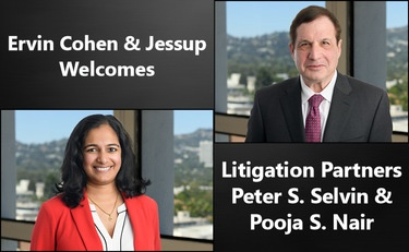 Photo of Ervin Cohen & Jessup Bolsters Litigation Practice with Peter Selvin and Pooja Nair