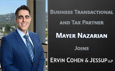 Photo of Ervin Cohen & Jessup LLP Welcomes Mayer Nazarian