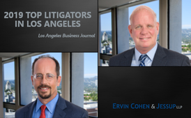 Ervin Cohen & Jessup Partners Barry MacNaughton and Michael Murphy Named Top Litigators in Los Angeles
