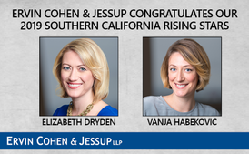 Super Lawyers Selects Two Ervin Cohen & Jessup Attorneys in its 2019 Southern California Rising Stars List