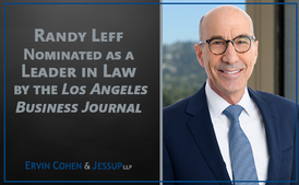 Ervin Cohen & Jessup's Randall Leff Nominated as a Leader in Law by the Los Angeles Business Journal